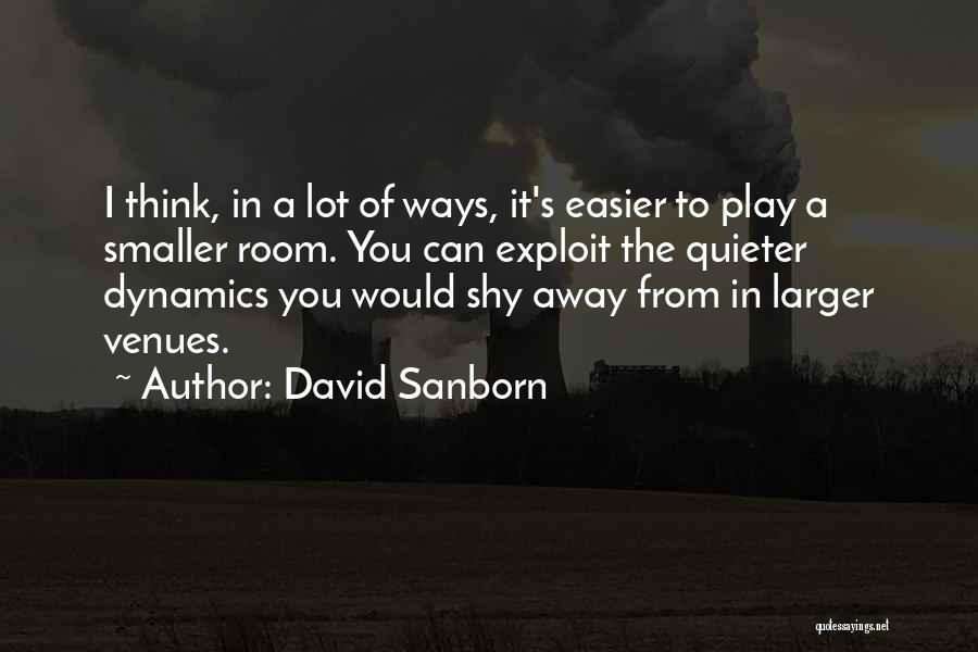 David Sanborn Quotes 1505010