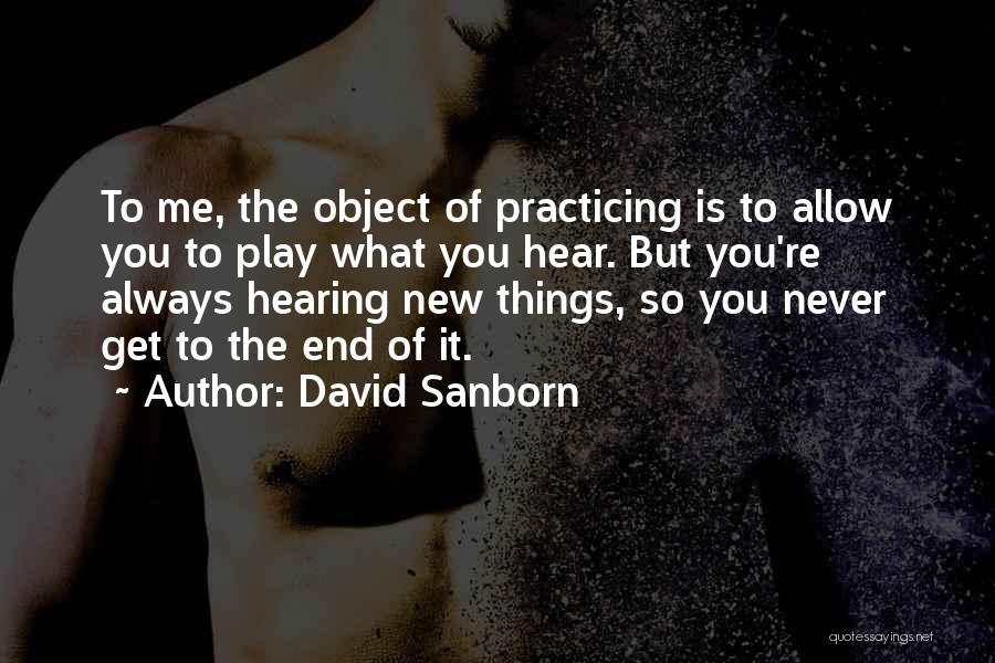 David Sanborn Quotes 1591436