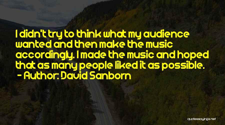 David Sanborn Quotes 1733953