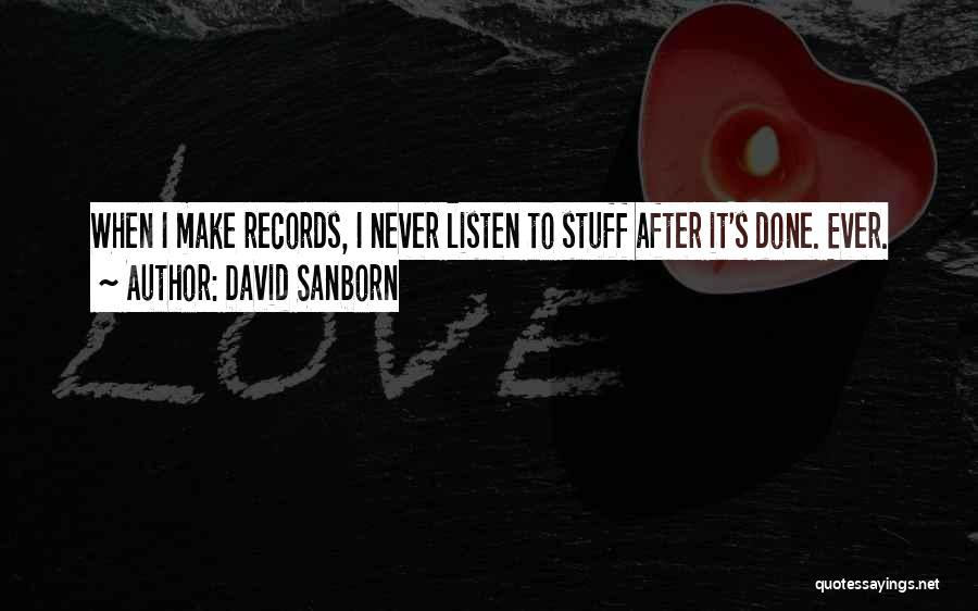 David Sanborn Quotes 1756626