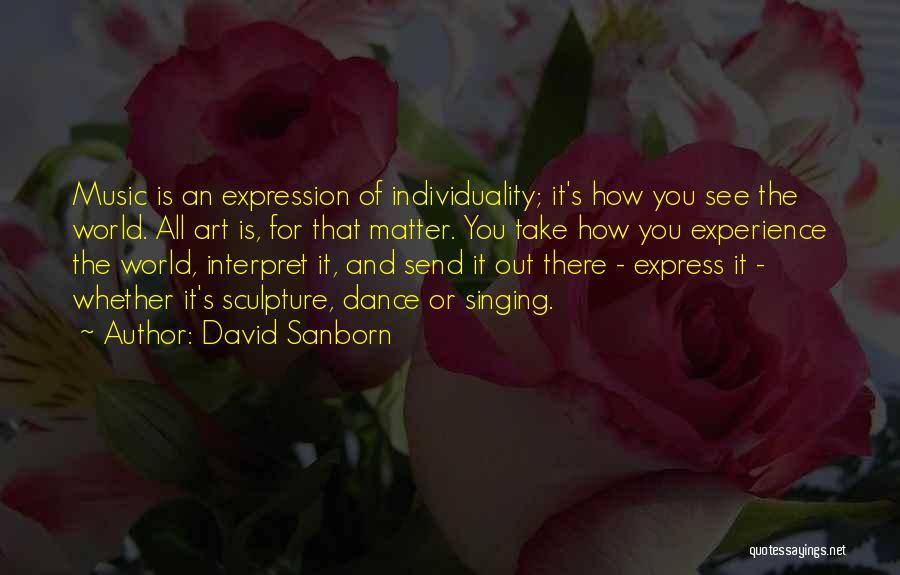 David Sanborn Quotes 1831263