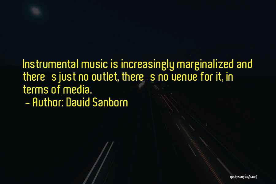 David Sanborn Quotes 463393