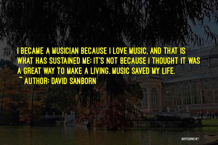 David Sanborn Quotes 593769