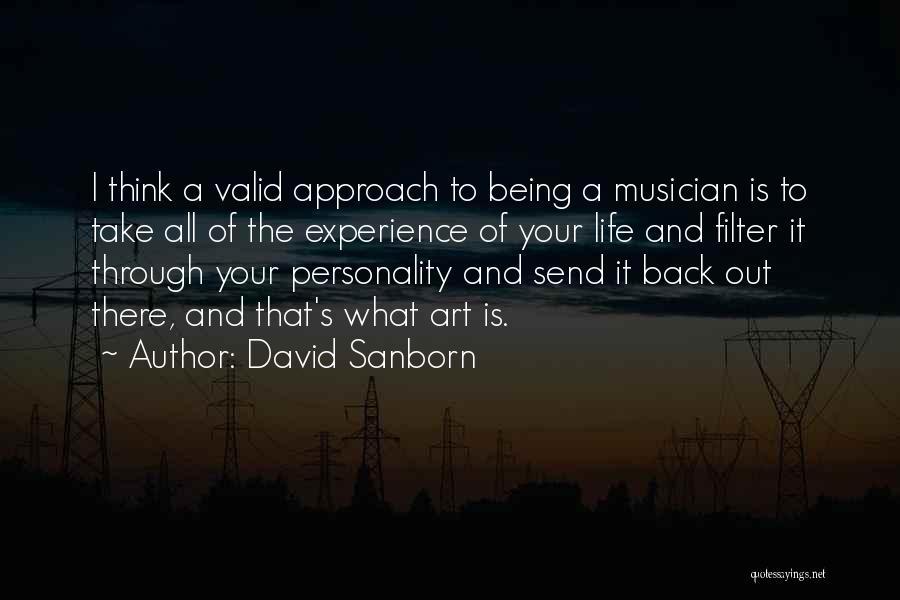 David Sanborn Quotes 862502