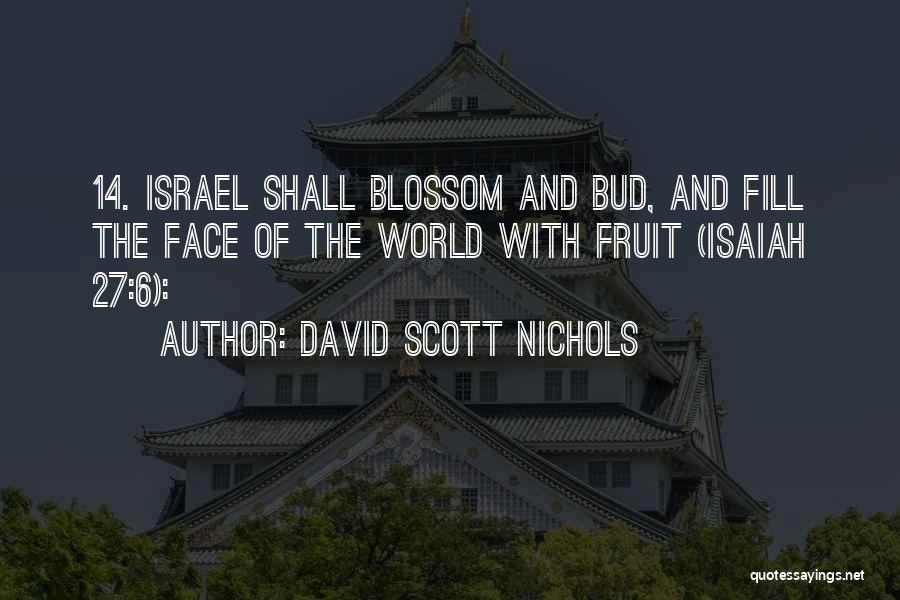 David Scott Nichols Quotes 1267574
