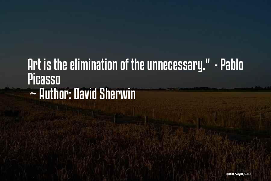 David Sherwin Quotes 1200799
