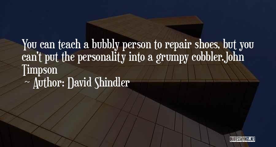David Shindler Quotes 1319779