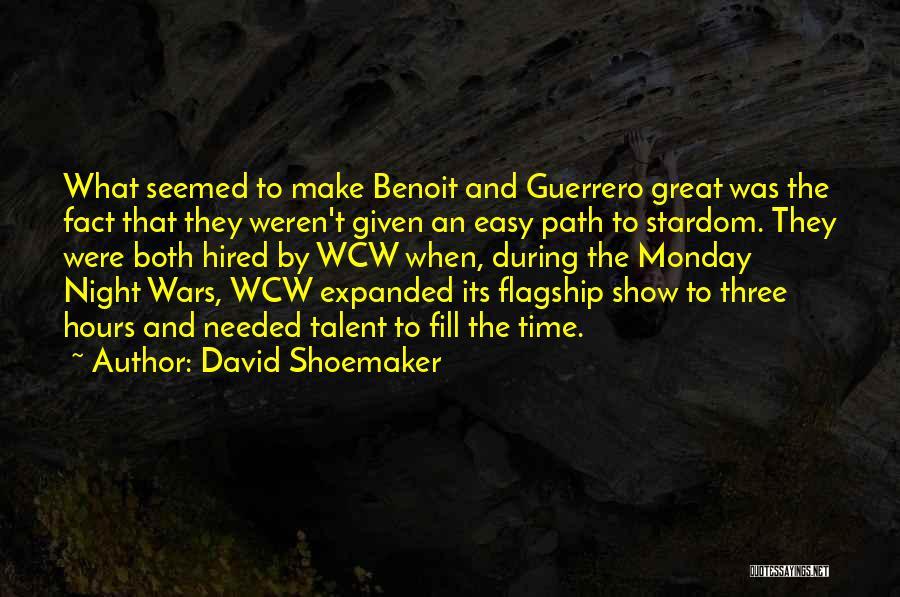 David Shoemaker Quotes 678131