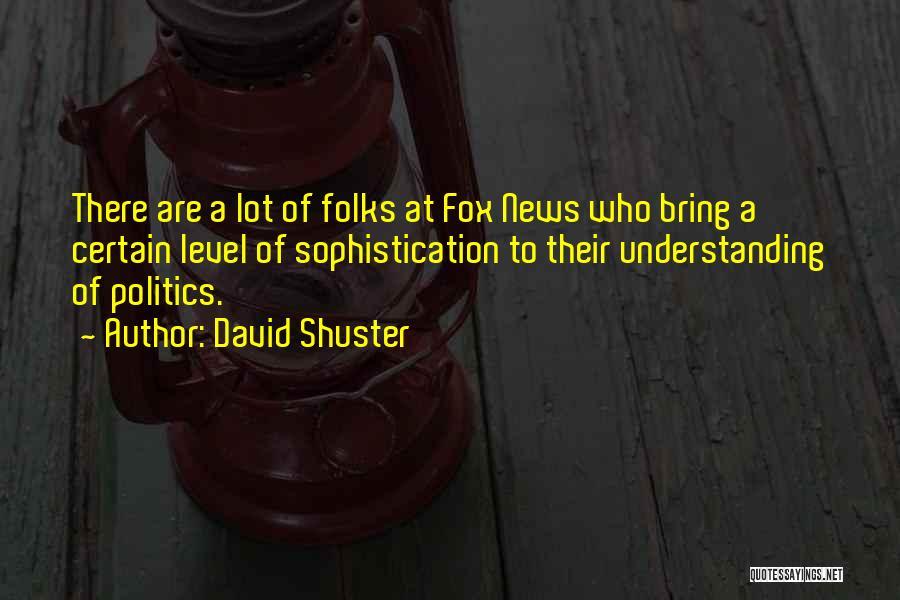 David Shuster Quotes 2076642