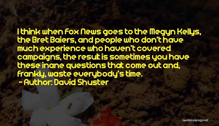 David Shuster Quotes 608132
