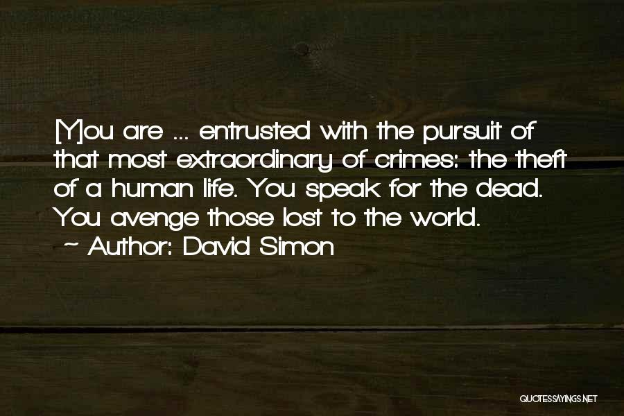 David Simon Quotes 100492