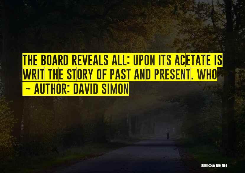 David Simon Quotes 1087567