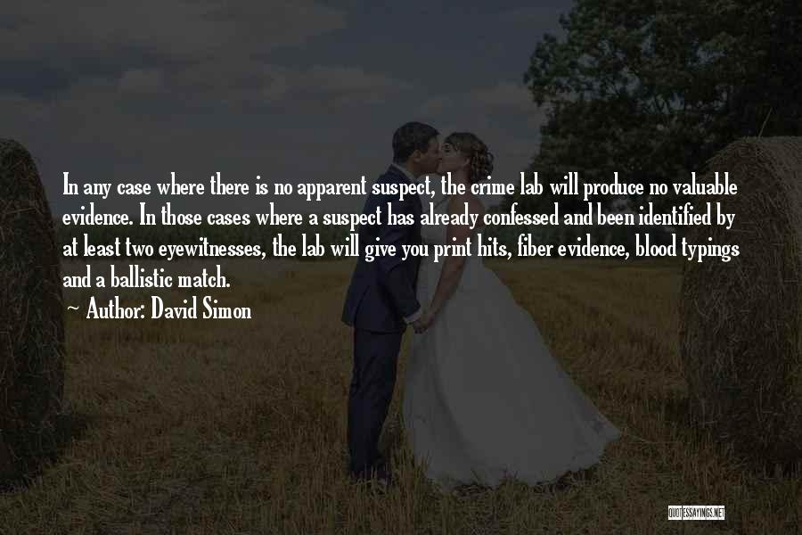 David Simon Quotes 1192760