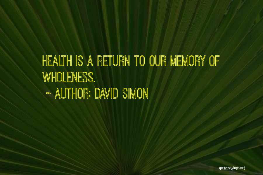 David Simon Quotes 1293499
