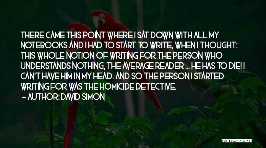 David Simon Quotes 1377834