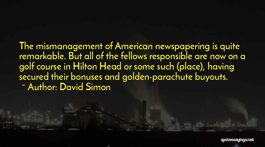 David Simon Quotes 1425959