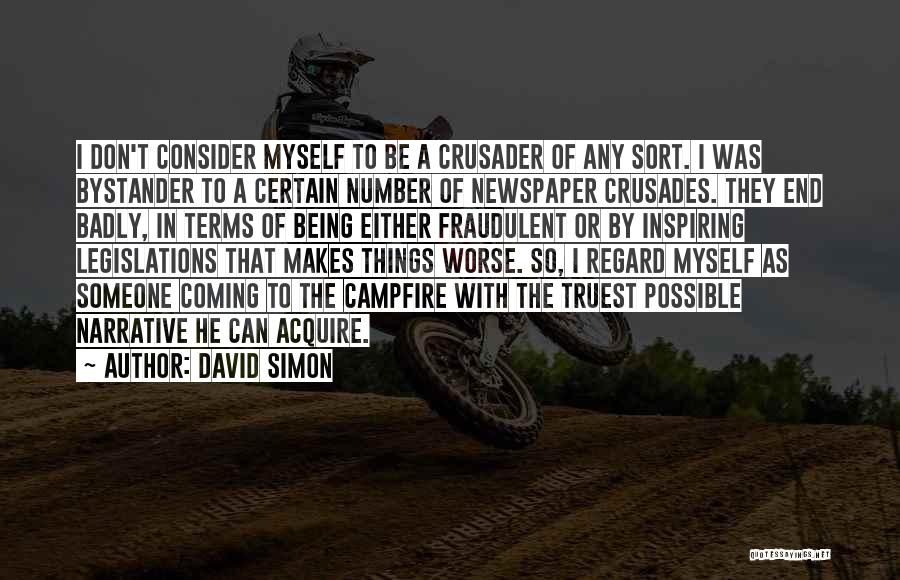 David Simon Quotes 1603560
