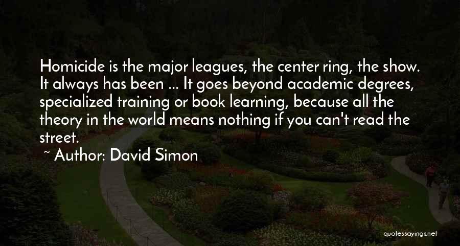 David Simon Quotes 164214