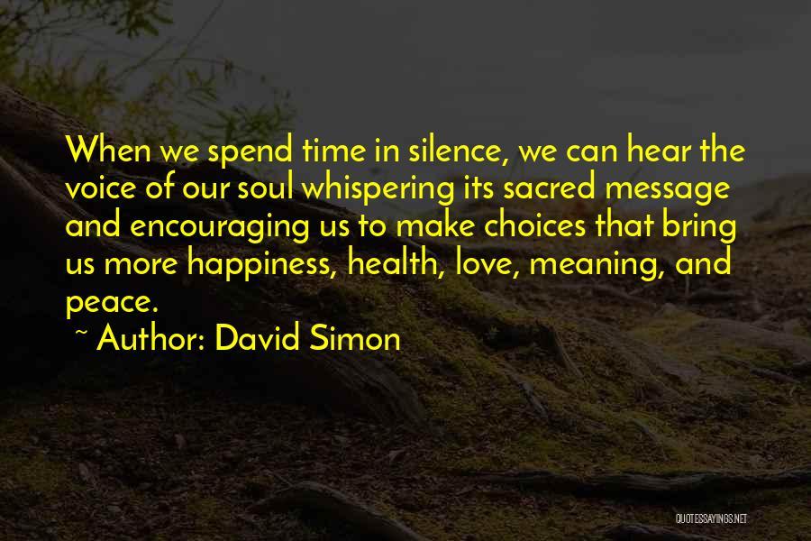 David Simon Quotes 1651971