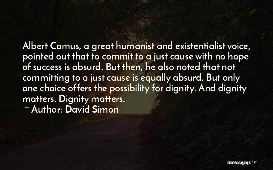 David Simon Quotes 1656816