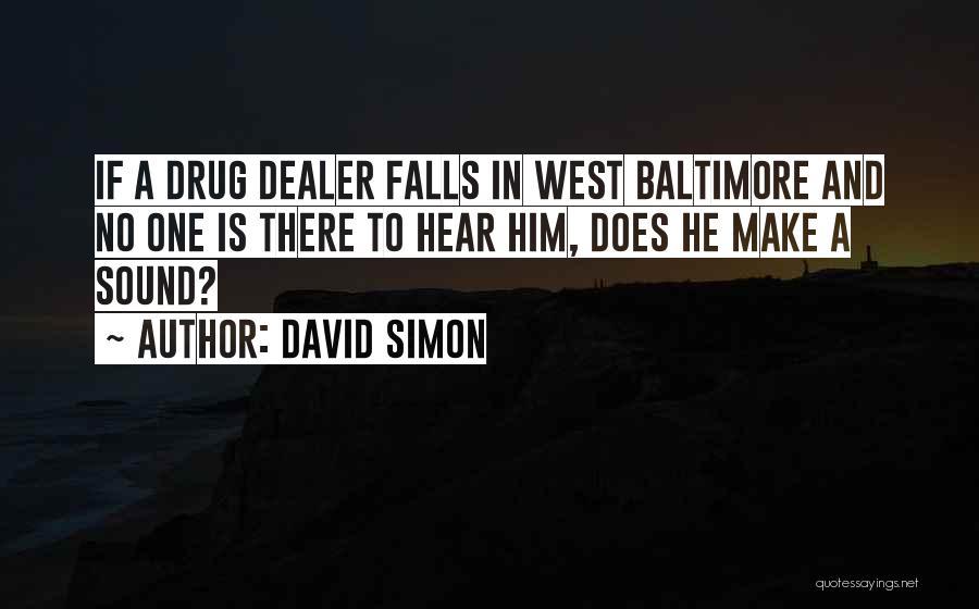 David Simon Quotes 1700966