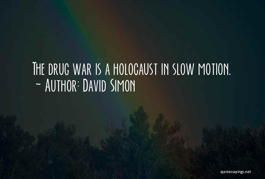 David Simon Quotes 1770400