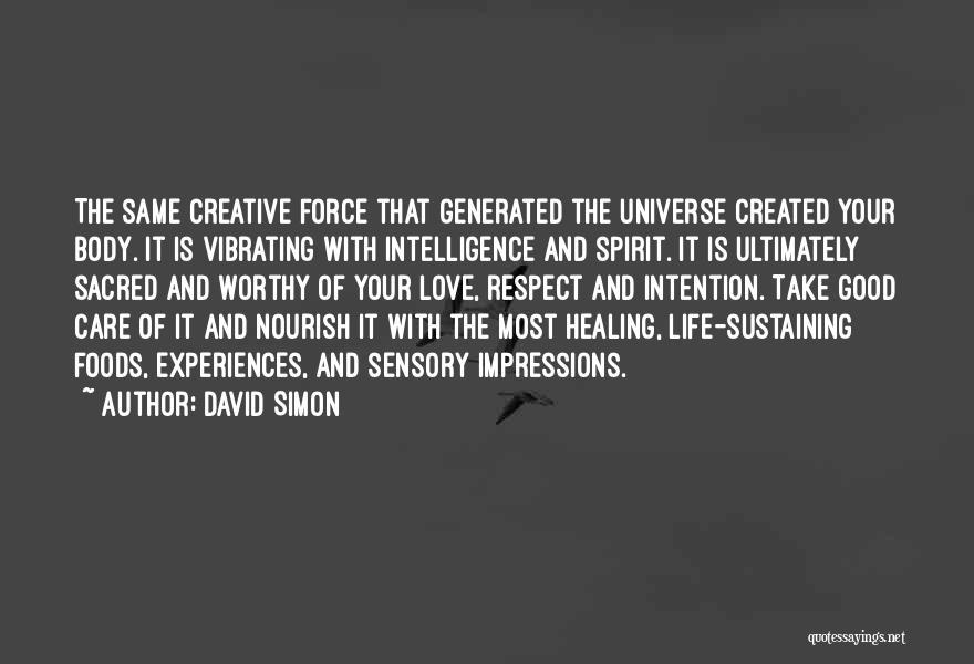 David Simon Quotes 186460