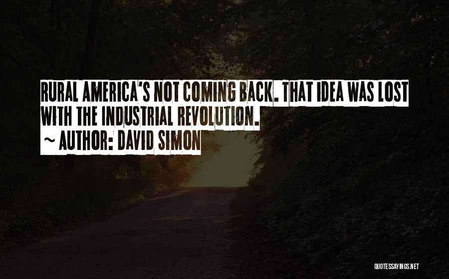 David Simon Quotes 1880554