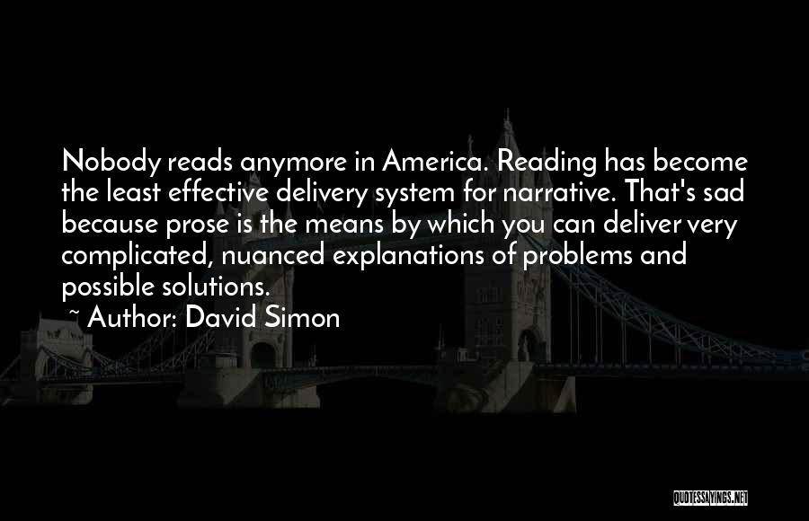 David Simon Quotes 1895976
