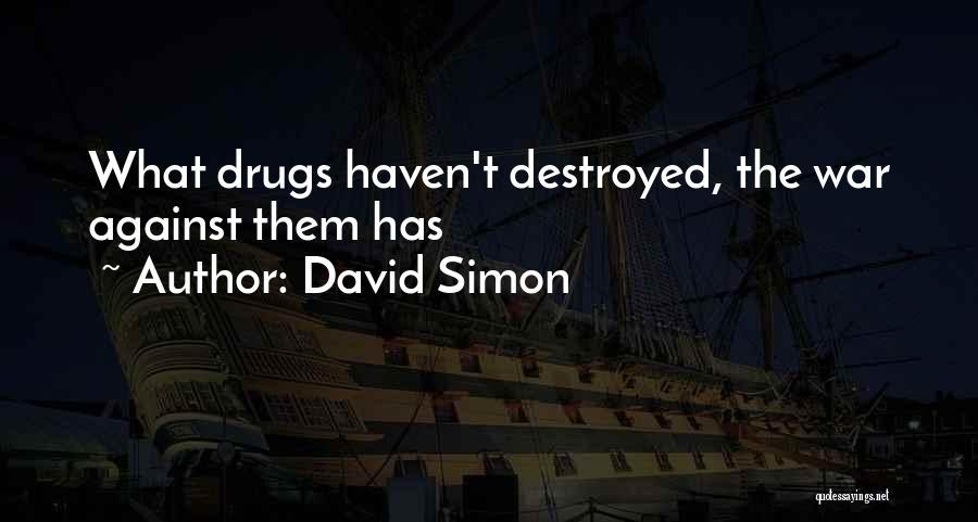 David Simon Quotes 1914598