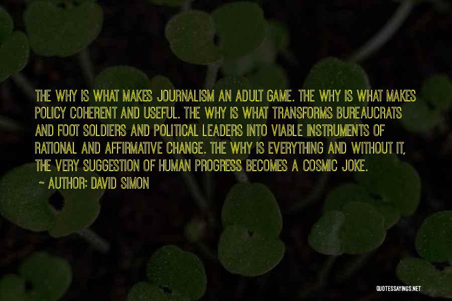David Simon Quotes 2075951