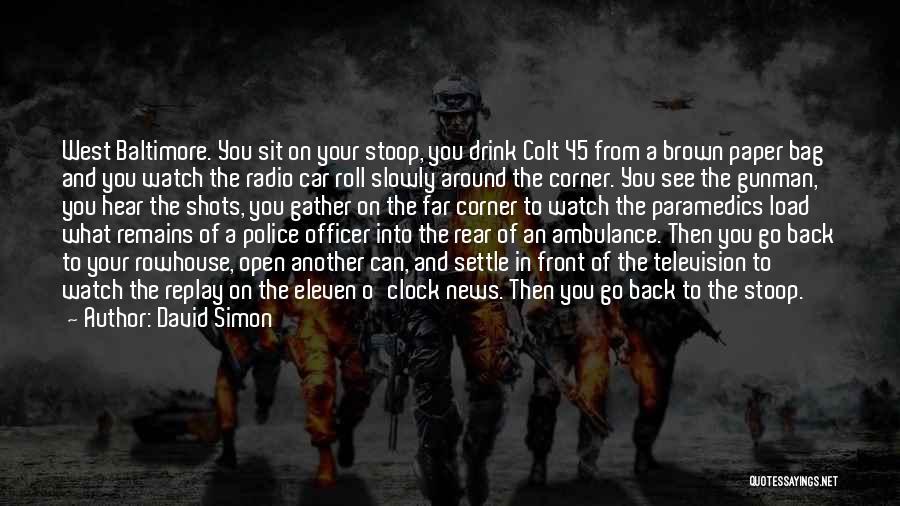 David Simon Quotes 2082398