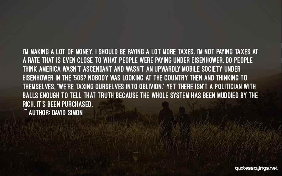 David Simon Quotes 2097898