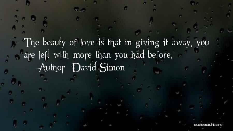 David Simon Quotes 2209290