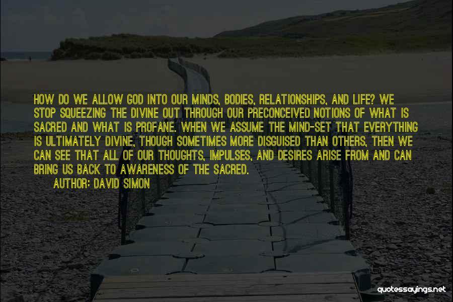 David Simon Quotes 283619