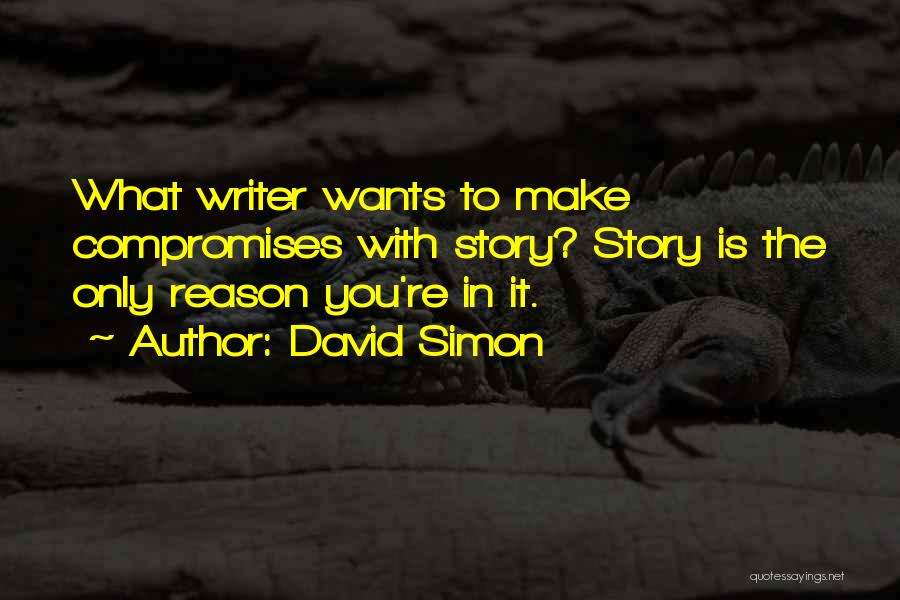 David Simon Quotes 287775