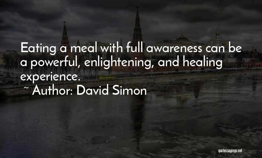 David Simon Quotes 474844