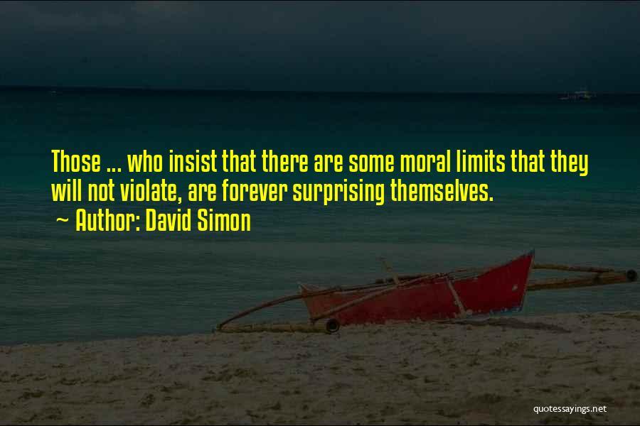 David Simon Quotes 476037