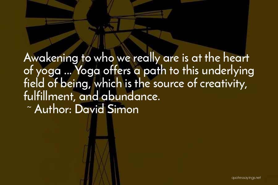 David Simon Quotes 493766