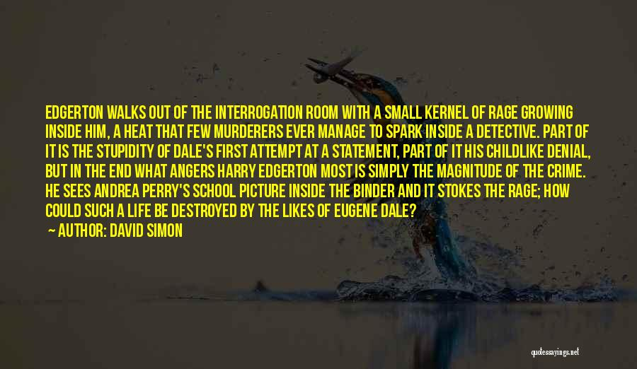 David Simon Quotes 551635