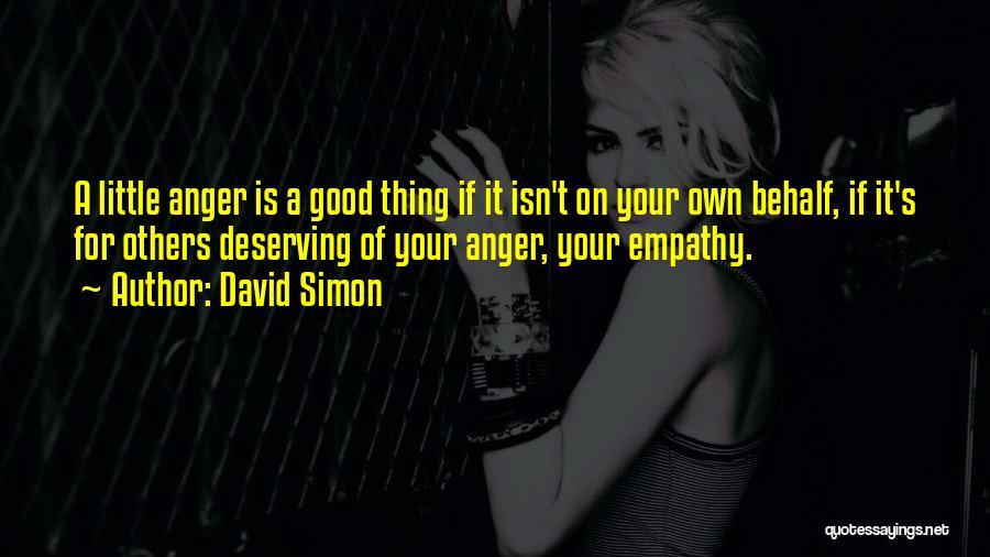 David Simon Quotes 665327