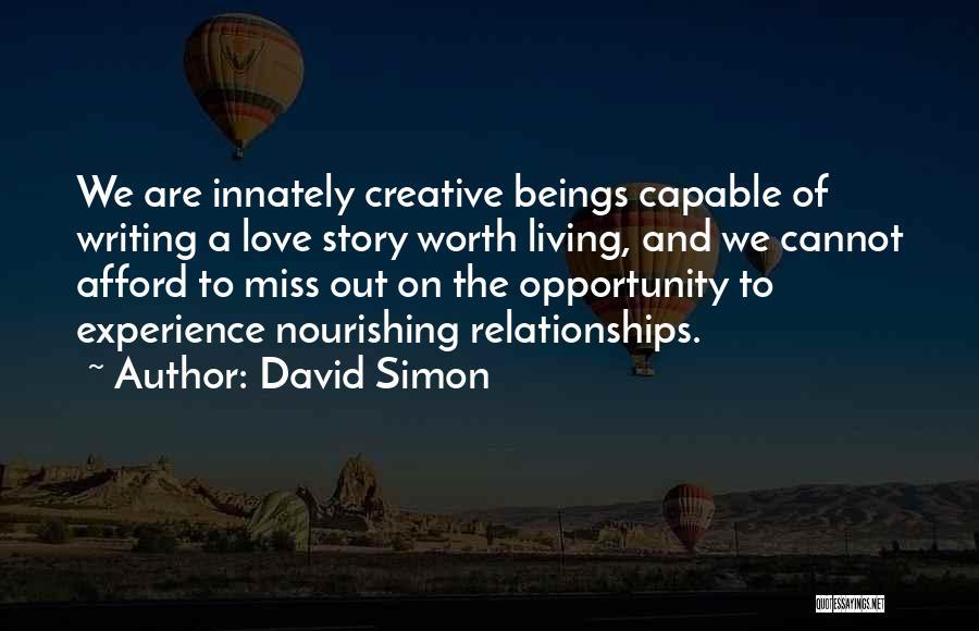 David Simon Quotes 688140