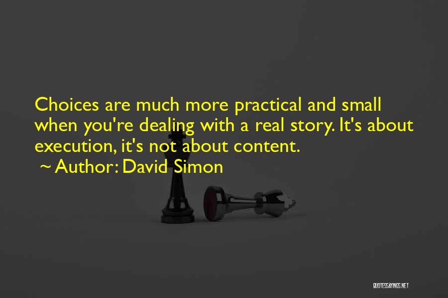 David Simon Quotes 710799