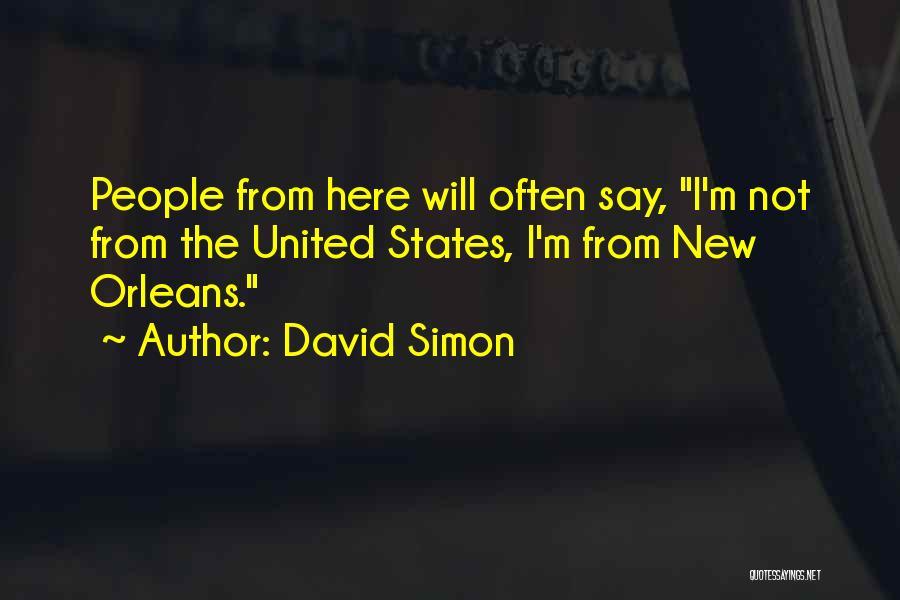 David Simon Quotes 732579