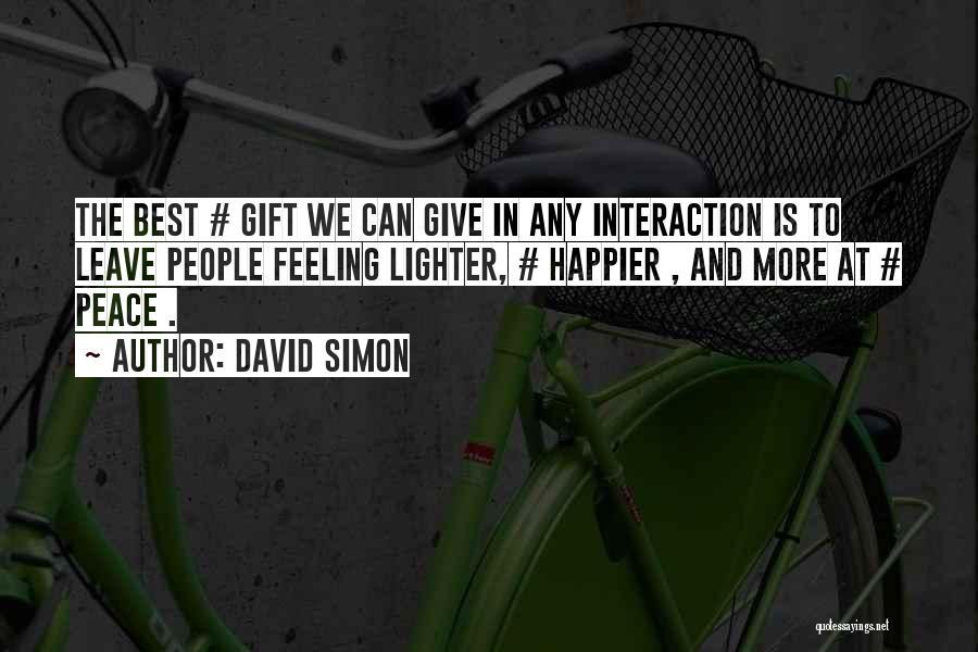 David Simon Quotes 865112