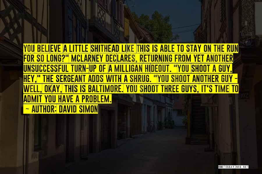 David Simon Quotes 886559