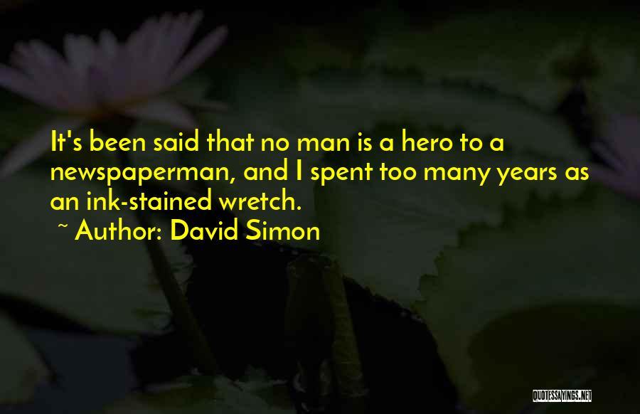 David Simon Quotes 893361