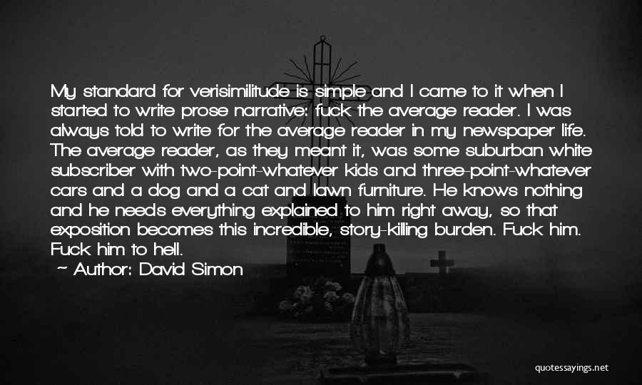 David Simon Quotes 919028