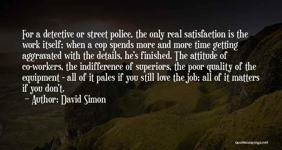 David Simon Quotes 953456