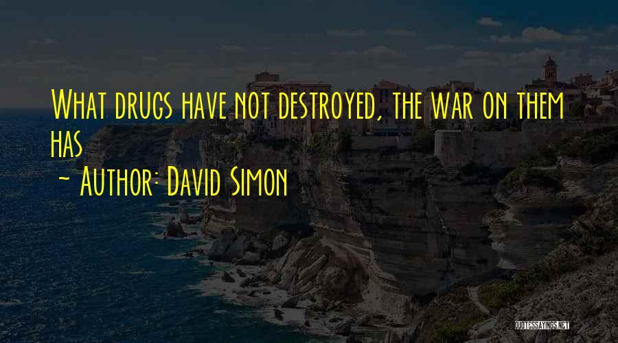 David Simon Quotes 955747